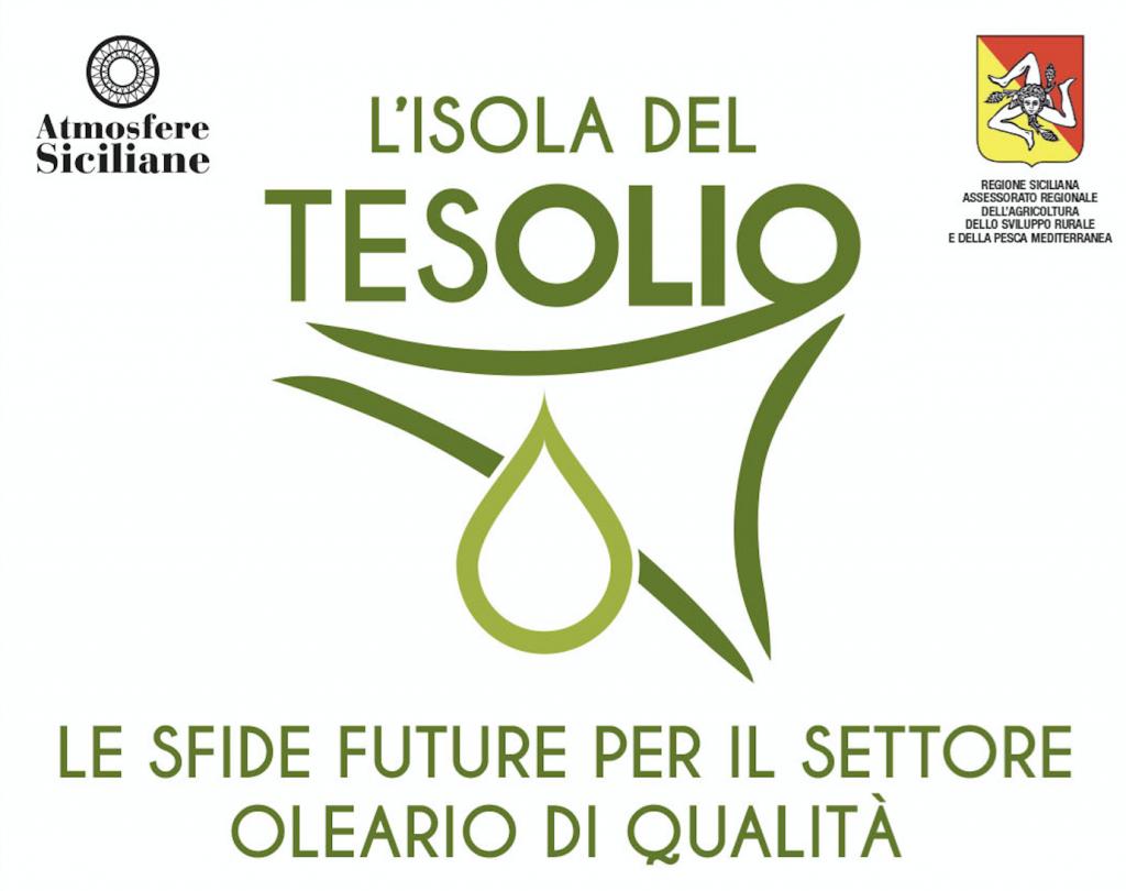 """XIII EDIZIONE """"L'ISOLA DEL TESOLIO""""  LE SFIDE FUTURE PER IL SETTORE OLEARIO DI QUALITA'  Venerdì 20 dicembre 2019 Orto Botanico di Palermo – Sala Lanza"""
